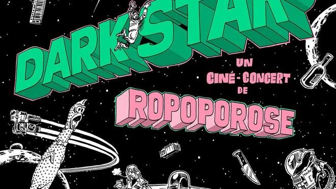 CINÉ-CONCERT KRAKATOA Ropoporose meets Dark Star