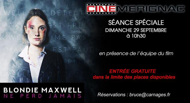 """SEANCE SPECIALE """"Blondie Maxwell ne perd jamais"""""""