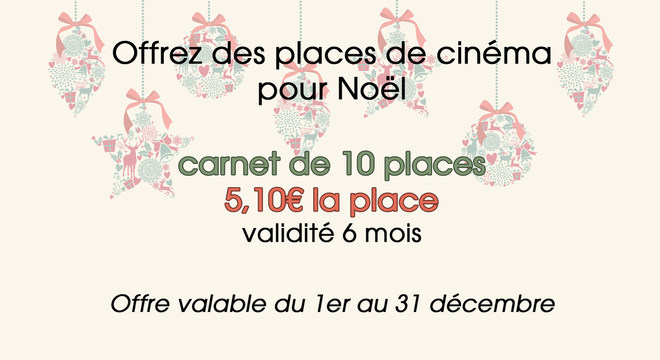 Offrez des places de cinéma à Noël